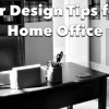 Interior Design Tips For Your Home Office4