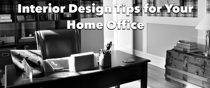 interior design tips for your home office
